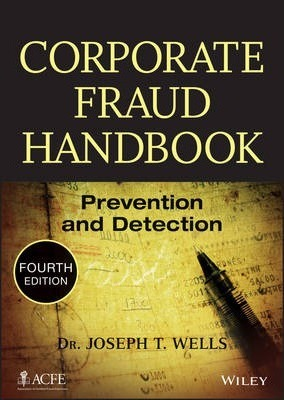 Corporate fraud handbook prevention and detection fourth edition pdf